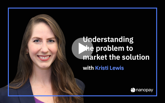 Understanding the problem to market the solution with Kristi Lewis